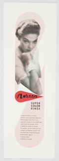 """Printed advertisement proof for Noreen Super Color Rinse. Features a black and white photographic reproduction of the upper portion of a woman facing the viewer with her head slightly downward, resting her chin on her hand. Her body is partially covered by light pink teardrop shapes at top and bottom. Directly below her elbow, in the center of the composition, the Noreen logo–the word """"Noreen"""" in black cursive text followed by a black trademark symbol ® inside a red teardrop–appears. Directly below the Noreen logo, at lower right, """"SUPER COLOR RINSE"""" is printed in black ink. Printed in black ink, lower portion: A colorful coiffure is a clever / woman's most captivating adornment. / Noreen Super Color Rinse is an / important cosmetic to the woman who / understands the strategic use of / a heady hair shade. In minutes, / for pennies, you can make your hair / a bright and shining ornament with / the aid of safe, temporary Noreen. / Professionally applied / in beauty salons. / Available in Canada."""