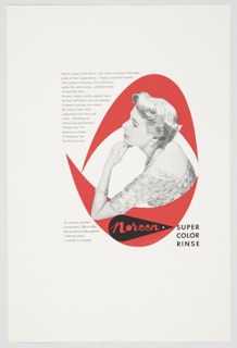 """Printed advertisement proof for Noreen Super Color Rinse. Features a black and white photographic reproduction of the upper portion of a woman with short, light hair, glancing left in profile with her chin resting on her hand in the center of the composition. She is surrounded by two red geometric forms resembling half-circles or crescent moons. The Noreen logo–the word """"Noreen"""" in white cursive text followed by a white trademark symbol ® inside a black teardrop–appears underneath her, to the left of the words """"SUPER / COLOR / RINSE"""" printed in black. Printed in small black text, upper left: Noreen Super Color Rinse is the choice of women who take / pride in their appearance . . . happy, successful women / with careers in business, the professions, / public life, and society . . . all determined / to look their best. / Noreen, simply, easily applied, gives / the hair distinction with new beauty. / It doesn't over-do, but retains / the natural look while / imparting fresh color and / lustre . . . blending out / distressing imperfections. / Choose from 14 / glamourous shades / to keep your hair / faultlessly lovely; lower left: At cosmetic counters / everywhere. (30¢ or 60¢) / Also professionally applied / in beauty salons. / Available in Canada."""