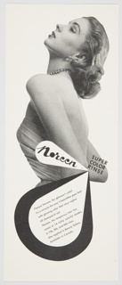 "Printed advertisement proof for Noreen Super Color Rinse. Features a black and white photographic reproduction of the upper portion of a woman, with short hair and a strapless dress, covering the center and upper portions of the design. The Noreen logo–the word ""Noreen"" in black cursive text inside a white  teardrop–is seen at center, just to the left of the black text, ""SUPER / COLOR / RINSE"" at center right. Printed in black against a white background, inside a black teardrop form at lower center: Choose Noreen, for glamour's sake! / It's a miracle the way it beautifies your hair / with glowing color that stays aglow / till shampoo'd out. / Noreen, the temporary hair tint, / comes in 14 richly colorful shades, / in 15¢, 30¢, and 60¢ sizes. / Also applied in Beauty Salons. / Available in Canada."