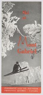 Brochure, Ski at Mont Gabriel, Piedmont near St. Saveur, Province Quebec, Canada