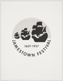 Circular graphic identity for 1957 Jamestown Festival at center with three ships. Horizontal lines in background of upper half of circle, printed text curved at bottom: JAMESTOWN FESTIVAL; above: 1607-1957