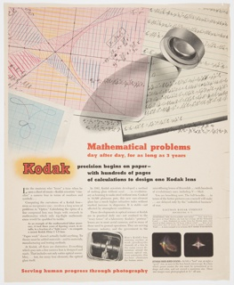 Kodak advertisement. Large illustration of papers with mathematical notations at top, illustrated camera lens casting shadow across notes. Printed text below: Mathematical problems / day after day, for as long as 3 years; at bottom left: Serving human progress through photography; photoillustrations taken by lenses, printed text description, Kodak logo. Related to 7102.307.2016.