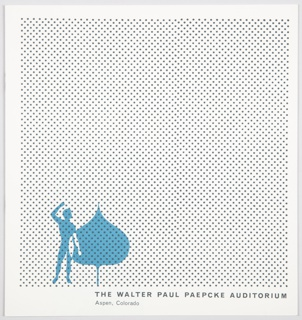 Booklet for the Walter Paul Paepcke Auditorium. Front cover features a pattern of black dots on a white background, with a logo for the Aspen Institute of Humanistic Studies, a man standing beside an Aspen leaf, overlapping partially, in blue and white, at lower left. Back cover consits of a large light blue square surrounded by a white border. Interior contains dark navy blue printed text, dark navy and white photographic illustrations, and a plan for the auditorium in black, blue, and white.
