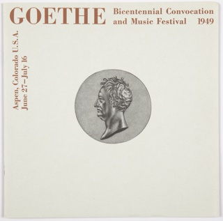 Booklet, Goethe Bicentennial Convocation and Music Festival Program