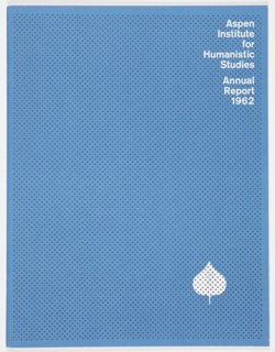Booklet, Aspen Institute for Humanistic Studies Annual Report