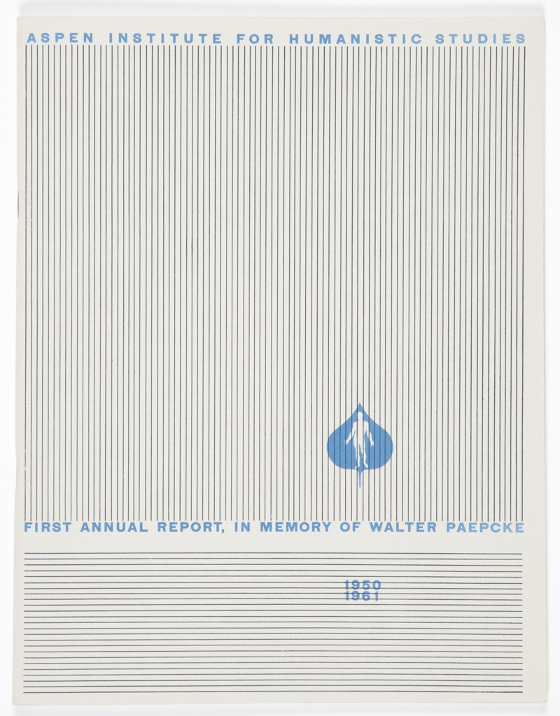 Booklet, Aspen Institute for Humanistic Studies First Annual Report, In Memory of Walter Paepcke, 1950–1961
