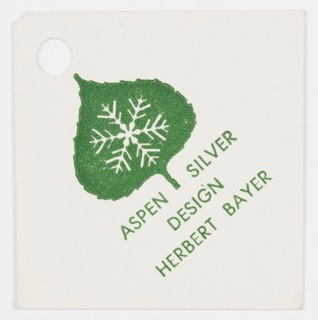 Design for Aspen Silver tag. Includes punch hole at upper left corner. Features the logo, an Aspen leaf in green with a white snowflake contained within. Text is printed in green below, diagonally: Aspen Silver / Design / Herbert Bayer.