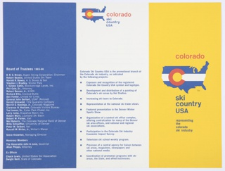 "Tri-fold, three-color brochure. Yellow front cover includes a logo for Ski Colorado: Ski Country USA. Consists of a blue United States map with a white horizontal strip through the center. On top of this, a red ""C"" with a yellow interior appears on the left. Printed in red, above: colorado; in blue, directly below: ski / country /  USA / representing / the / colorado / ski industry. Includes one blue page with white printed text. Other pages/sections are white with blue printed text. Graph of skier visits also included."