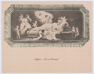 Postcard with pink snowflake-patterned background. On upper portion of composition, a black and white photographic image of a picture frame, with artwork inside showing a reclining woman with halo and cherubs. Printed in black cursive text, lower center: Aspen...It's a Dream! Verso: Consists of a green rectilinear border and vertical green dividing line down the center. A place for a stamp is at upper right. Printed in green, upper left: Aspen Postcard. Green Aspen leaf to the left.