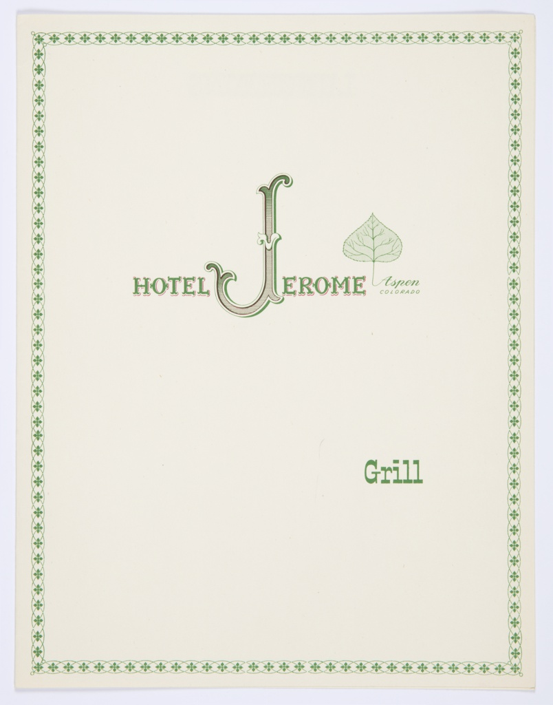 Booklet, Design for Hotel Jerome Grill Luncheon and Dinner Menu, Aspen, CO