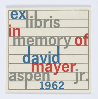 Square bookplate design with printed text in blue, gray, and red on horizontal gray lines: ex / libris / in / memory of / david / mayer / aspen  jr. / 1962.