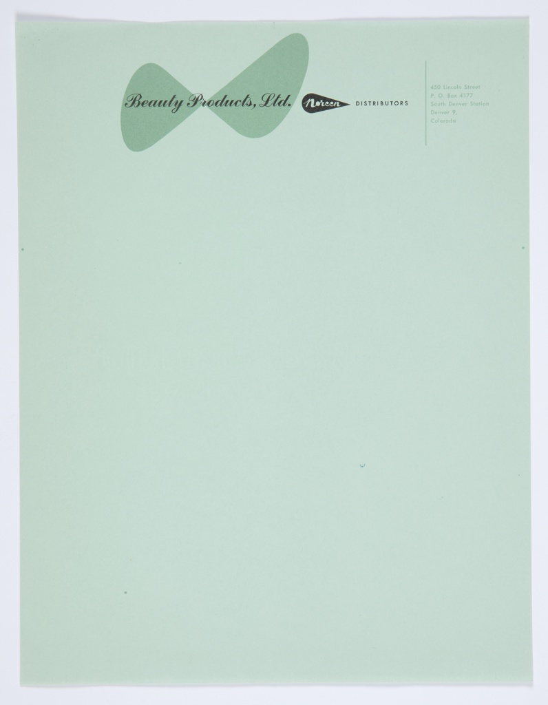 "Beauty Products, Ltd., Noreen Distributors letterhead. At upper center, ""Beauty Products, Ltd."" is printed in black against two green, teardrop-shaped forms facing each other so that they slightly resemble wings. The Noreen logo—the word ""Noreen"" in white cursive text inside a black teardrop—appears at upper center, with the word ""DISTRIBUTORS"" in black to the right. Printed in green, upper right: 450 Lincoln Street / P. O. Box 4177 / South Denver Station / Denver 9, / Colorado."