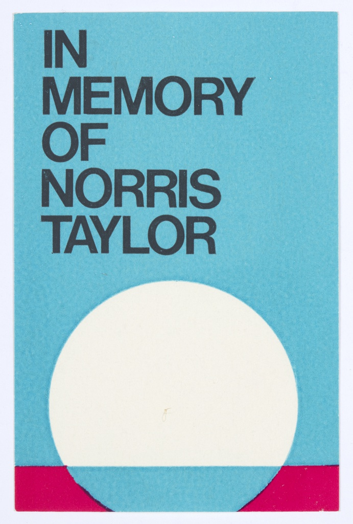 Bookplate in memory of Norris Taylor featuring an abstract design with a white sphere and blue background; pink and blue are at the base of the sphere. Printed in black, above: IN / MEMORY / OF / NORRIS / TAYLOR.