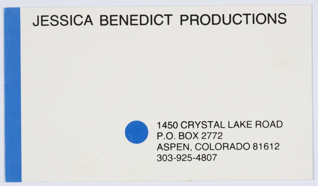 Jessica Benedict Productions business card. Printed in black, along the top: JESSICA BENEDICT PRODUCTIONS; lower right: 1450 CRYSTAL LAKE ROAD / P.O. BOX 2772 / ASPEN, COLORADO 81612 / 303-925-4807. Vertical blue band at left and blue circle at lower center, to left of printed address.