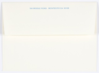 White envelope; part of stationery designed for Joella Bayer after the couple moved to Montecito, California. Blank white on recto. Verso: Printed in blue, across the top: 184 MIDDLE ROAD  MONTECITO CA 93108.