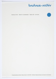 """Bauhaus-Archiv letterhead with """"bAuhAus-Archiv"""" printed in blue at upper right and a blue circle below. Printed in black, along the top: 1 Berlin 19 Schloßstraße 1 Telefon 030-307 2045. Printed in black, along the bottom: Postscheckkonto Berlin West, Konto-Nr. 386-105 Berliner Diskonto Bank (Z), Konto-Nr. 032/5043."""