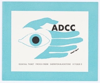 Small two-color print cocktail ticket. ADCC logo at center in blue: open eye at left, white heart behind, left hand in background so thumb reads as both thumb and eyebrow. In between thumb and forefinger, printed black text: ADCC. Printed in black, along the bottom: COCKTAIL TICKET FRENCH ROOM SHERATON BLACKSTONE OCTOBER 5.
