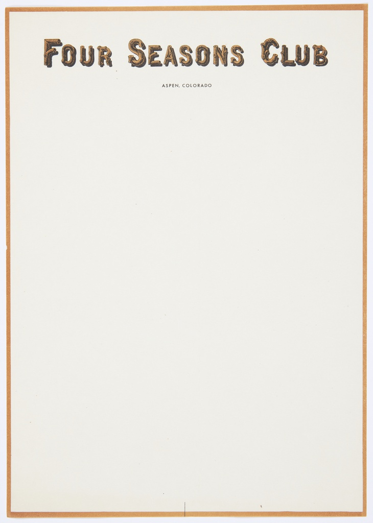 Four Seasons Club letterhead. Printed text in brown at top, in letters styled like logs: FOUR SEASONS CLUB; printed in black below: ASPEN, COLORADO. Brown rectilinear border around edge.