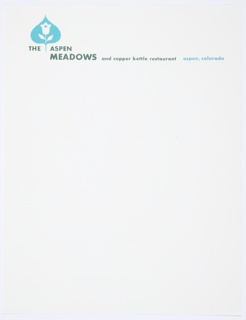 Letterhead for The Aspen Meadows and Copper Kettle Restaurant with logo, a blue Aspen leaf with a tulip in white within, at upper left. Printed in green, directly below, across the top: THE ASPEN / MEADOWS and copper kettle restaurant; in blue, upper right: aspen, colorado.
