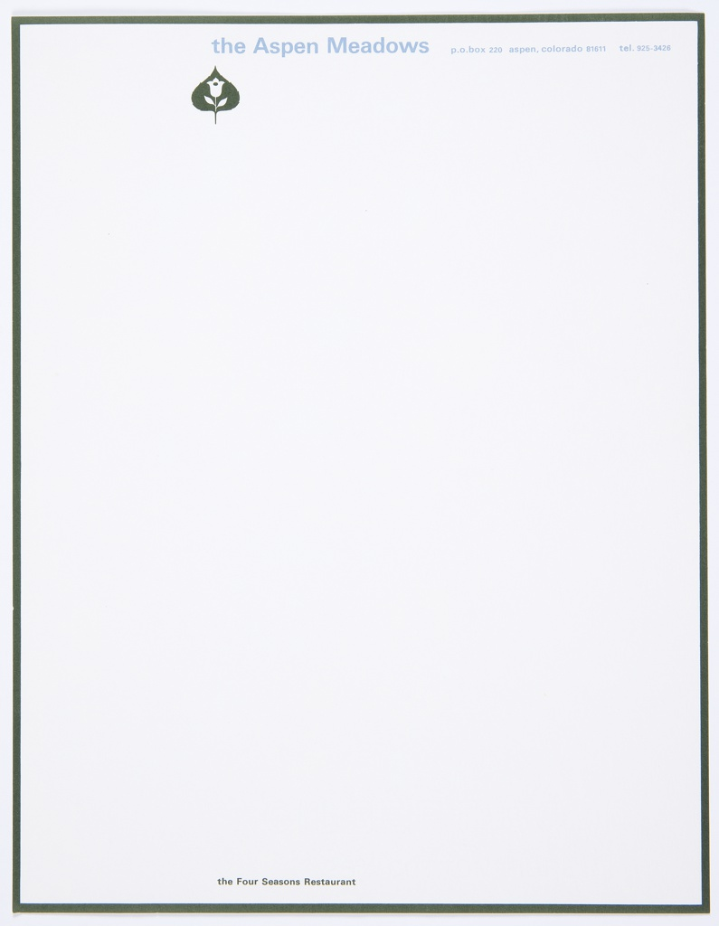 The Aspen Meadows letterhead with logo, a green Aspen leaf with tulip in white contained within, at upper left. Printed in light blue, above: the Aspen Meadows p.o. box 220 aspen, colorado 81611 tel. 925-3426. Printed in green, bottom left: the Four Seasons Restaurant. Includes a green border.