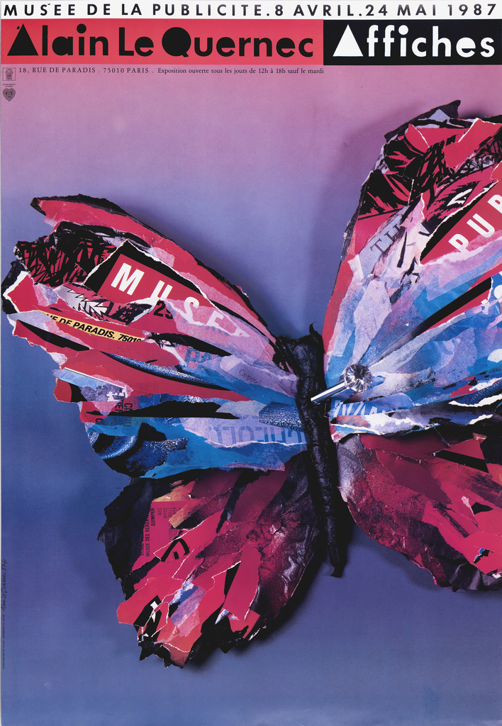 "Large image of butterfly, created out of strips of colored paper, affixed with a hat pin.  White bar across top with text in black: ""Muse de la Publicité. 8 Avril. 24 Mai 1987."" Below, red bar at left with text in black: Alain le Quernec, and black bar, to right, with text in white: Affiches."