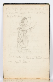 Recto: Sketch of an Ancient Egyptian figure, labeled the high priest, dressed in leopard skin. Verso: Sketch of a female Ancient Egyptian figure, with long curls, labeled the hand maid.