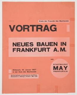 Poster, Vortrag: Neues Bauen in Frankfurt a.M (Lecture: New Architecture in Frankfurt am Main), 1927