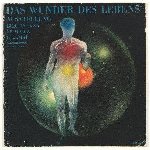 Booklet, Das Wunder des Lebens Ausstellung am Kaiserdamm (The Miracle of Life Exhibition at the Kaiserdamm), 1935