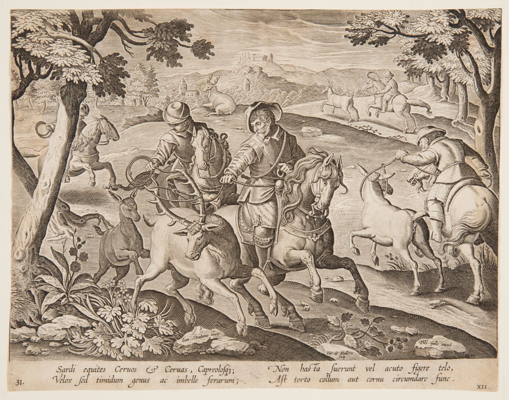 """Horizontal rectangle. Hunters on horseback lasso deer in foreground; on stone, near left center: """"Ioan. Stradanus invent.""""; at lower right: """"Car. de Mallery Sculp. Phls Galle excud."""""""