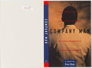 "Front cover: sepia-colored photographic image of male figure, from behind, with short dark hair, wearing checked suit jacket. Superimposed across figure's shoulders; in black: COMPANY MAN. Above, across back of figure's head, in red: ""At turns horrifying and hilarious,/ a tale of crisis and alienation that/ will reverberate with meaning for every/ comany man- or woman."" - PEOPLE. Below,  in white on square blue field: a novel by/ Brent Wade. Back cover, off-white with no text or graphics. Spine, book title in white on blue ground with two red bands on upper and lower edges with author's and publisher's names in black."
