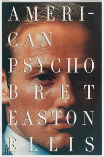 Front cover, close up of photographic image of fair-haired, tan-skinned, blue-eyed man's face. Six lines of large text superimposed on top of image in white: AMERI-/CAN/ PSYCHO/ BRET/ EASTON/ ELLIS.