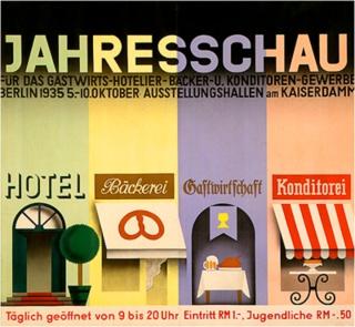 Poster, Jahresschau: Für das Gastwirts‑Hotelier‑Bäcker‑ U. Konditoren‑Gewerbe (Tradeshow: For the Host, Hotelier, Bakery, and Confectioners Industry)  , 1934
