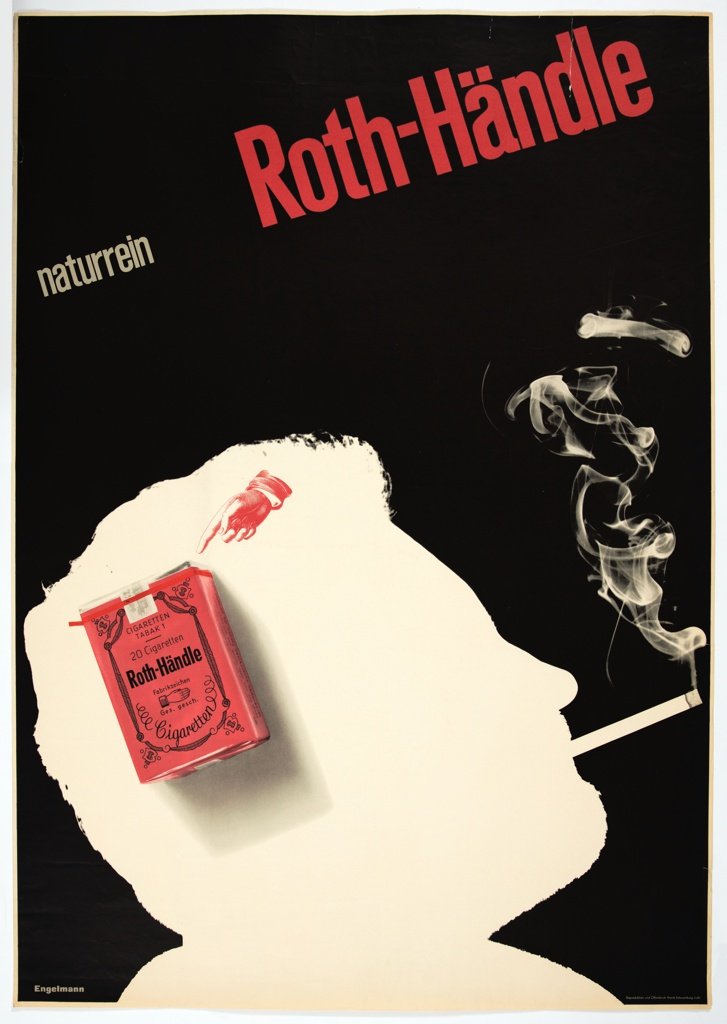 Against a black ground, the white silhouette of a head seen in profile, smoking a cigarette. White smoke is also silhouetted against the black ground, from the end of the cigarette. Inset into the head, a red cigarette package, with a red hand pointing to its upper right corner. Above, at top left corner, in white, 'naturrein'. Beside, in larger red lettering, 'Roth-Händle'.