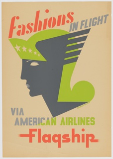 Poster design for American Airlines. Flattened, stylized human head in left profile. The figure wears a chartreuse winged helmet with star-studded visor. Text in red, chartreuse, and blue-gray, upper center: fashions / IN FLIGHT; lower center: VIA  / AMERICAN  AIRLINES / Flagship.