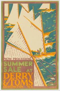 Poster advertisement design for Derry & Toms summer sales. Image shows multiple sailboats on the water, with text at lower left in pink, green, yellow, blue, and white lettering: NOW PROCEEDING / SUMMER / SALE AT / DERRY & TOMS / KENSINGTON W.8.