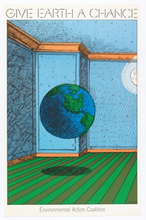 Depiction of Earth floating in a room with green striped carpet and blue walls decorated with stars and a partial moon. Text upper margin: GIVE EARTH A CHANCE; lower margin: Environmental Action Coalition.