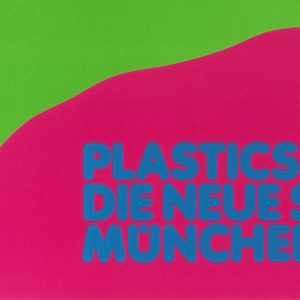 Pink poster with large green upside-down foot at center. In upper left, an orange cross overlapping a portion of the foot. Printed blue text at lower center: PLASTICS+DESIGN / DIE NEUE SAMMLUNG / MÜNCHEN