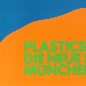 """Orange poster with large blue foot down center. In lower left, overlapping foot, a cross in pink. Text up right side in green reads """"Plastics Design/Die Neue Sammlung/Munchen."""""""