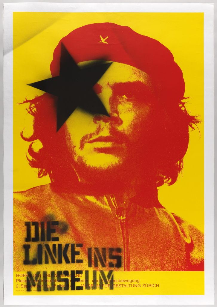 On yellow ground, photo in red of Che Guevara, with black spray painted star over eye of Che and text: DIE / LINKE INS / MUSEUM.