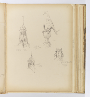 Vertical sheet illustrating four sketches of architectural details or ornament.  At top left is the octagonal cupola of a cathedral tower with louvered openings on two levels, capped by a dome with dormers and a finial.  To the right is a bird of prey clutching a snake or serpent in its claws standing on a ball finial.  Below this is the top of a clock tower with a trio of bells hung from an ironwork structure above.  Two scrolling brackets decorate the ironwork on either side.  Below left is another tower with an octagonal cupola though here with an ogee curve and a cross at the apex.