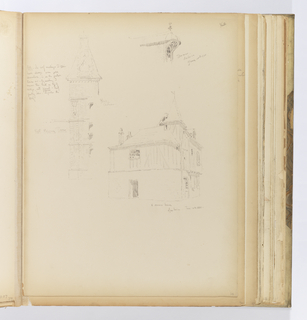 Vertical sheet illustrated three sketches of buildings and architectural elements.  At top left is the right staircase tower at the Château de Blois.  It is a Romanesque tower with blind arcade decoration at the uppermost level, topped by a mansard roof with chimney.  At top right is a dormer that far overhangs the window opening below and ends in a curve.  Underneath the dormer has wooden tracery similar to a flamboyant Gothic style.  At bottom right is the corner of a masonry and half-timbered and plastered house.  The half-timbering is only on the upper story, ending with a small tower in the corner.