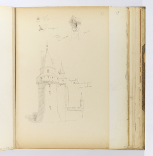 Vertical sheet that has been cut down.  Illustrated above are four sketches of two dormers; the same one is drawing from the front, side and three-quarter view at left.  Below is a drawing of a large masonry building with a round tower with tall, conical roof and finial in the front, while visible behind it is another shorter tower with two chimney stacks, and the cupola of another tower.  Below to the right of the shorter square tower is a lower crenellated wall ending in a small stair turret.