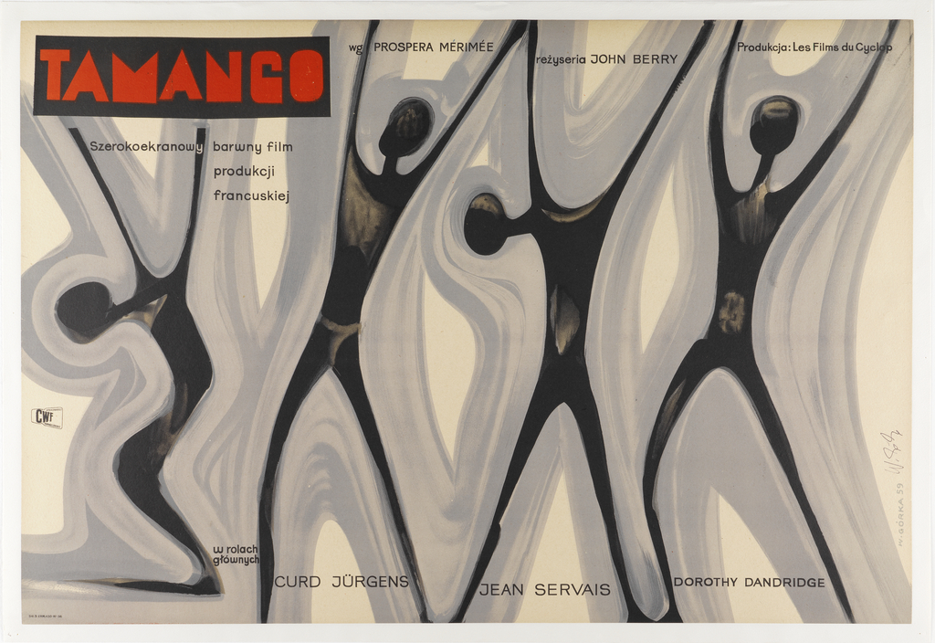 """On crème background, four black figures reminiscent of African wooden figurines, outlined in concentric grey lines of varying shades, are rhythmically arranged in expressive poses. At upper left, the title """"TAMANGO"""" in red letters over black rectangle, with the inscription """"Szerokoekranowy barwny film / produkcji / francuskiej"""" directly below. At upper right is the inscription """"wg PROSPERA MERIMEE / rezyseria JOHN BERRY / Produkcja: Les Films Ddu Cyclop"""". At bottom: """"w rolach / glownych / CURD JURGENS  JEAN SERVAIS  DOROTHY DANDRIDGE""""."""