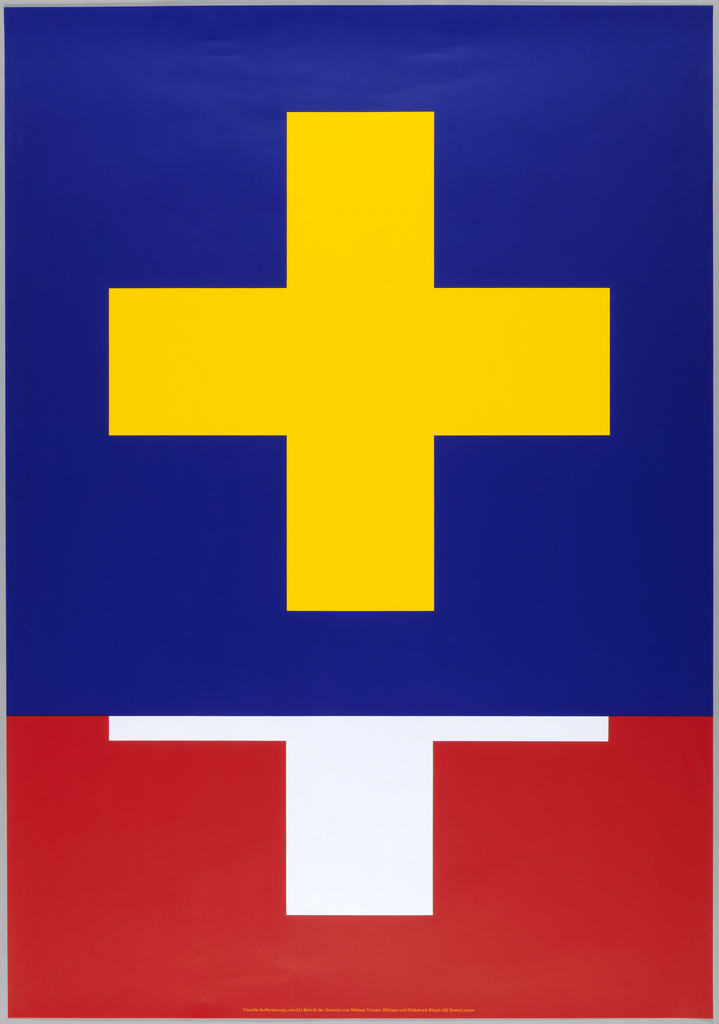 Top two thirds of poster are the swiss flag with a blue background and a yellow cross. The bottom third is the traditionally colored swiss flag, cut off by the irregularly-colored flag at the top. Viseulle Aufforderung zum EU-Beitritt der Schweiz von Nikalus Troxler, Willisau und Siedbruck Bosch AG Stans/ Luzen