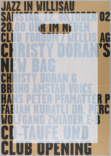 "Brown poster emulating cardboard or brown paper bag with black text from top to bottom. Image of a smaller plastic bag overlayed in semi-transparent white in center of poster. Text reads: ""Jazz in Willisau, Samstag 12 Oktober 02, 20.00 Uhr im Neuen Club Foroom/Wellis AG. Christy Doran's New Bag. Christy Doran G, Bruno Amistad Voice, Hans peter Pfamatter P, Fabian Kuratti Dr. Perc, Wolfgang Zwainer E-B. CD-Taufe und Club Opening."" Grafik/Druck Siebdruck Bosch sans"