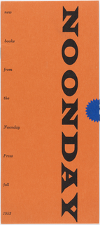 Design for verticle rectangular pamphlet cover with orange ground. On middle right side of pamphlet is blue circular starburst shape, likely a sticker meant to hold pamphlet shut. On the inside is a listing of Noonday Press staff, including credit to Alvin Lustig as designer, as well as address information. The 6 pages contain synopsis nad review information for books. On the inside back cover is a listing for books for Spring 1954.