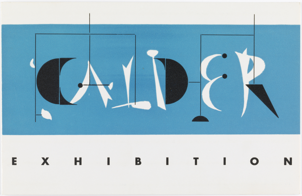 Center, blue rectangle with mobile inside with organic shapes spelling out word CALDER.