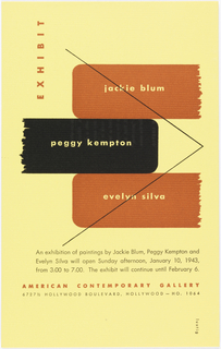 "Exhibition announcement imprinted in rust and black on yellow ground.  Names of three painters, Jackie Blum, Peggy Kempton, Evelyn Silva appear separately on what appear to be three horizontal, asymmetrically-placed bricks[?], in rust, black, rust respectively,  with rough edged, ""broken"" ends. Imprinted over the three brick-like shapes is a thin, black arrow-shaped line whose point is right edge, center. Beneath a text block in black explaining exhibition with days, dates, times, beneath this name of gallery and address. On verso, imprinted in black, on left side, names of artists, block of text by Alvin Lustig, name and location of gallery."
