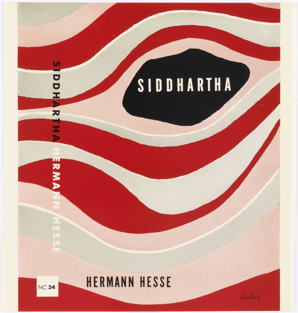 Book cover with undulating colored lines surrounding black oval-like shape at upper right with book title printed at center. Printed in white ink, front cover right center: SIDDHARTHA; printed in black ink, lower left: HERMANN HESSE. Printed vertically in black ink, side cover: SIDDHARTHA; printed horizontally in black ink, lower center: NC 34. Printed vertically in white ink, side cover: HERMANN HESSE.