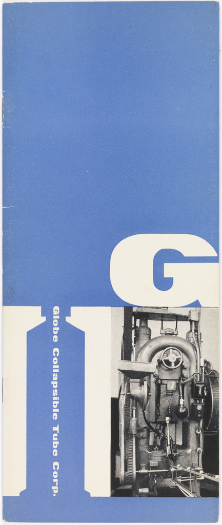 10 leaves. Front cover in blue with large G and black and white photograph.Printed in white ink, center right: G; printed vertically in white ink, left: Globe Collapsible Tube Corp.